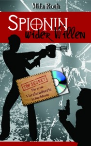 Spionin wider Willen Cover