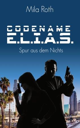 Cover Codename E.L.I.A.S. - Spur aus dem Nichts