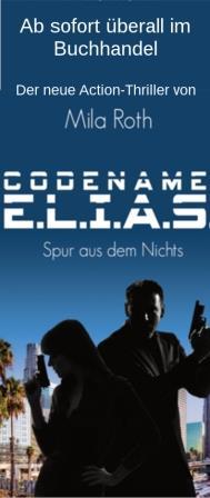 Codename E.L.I.A.S. - Spur aus dem Nichts - Jetzt im Buchhandel