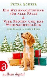 Cover Ein Weihnachtshund für alle Fälle und Vier Pfoten und das Weihnachtsglück