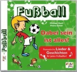 Fußball - Dabei sein ist alles