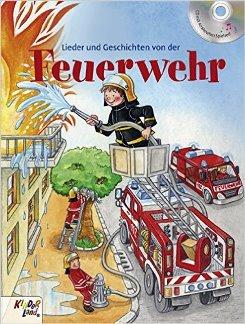Cover Lieder und Geschichten von der Feuerwehr