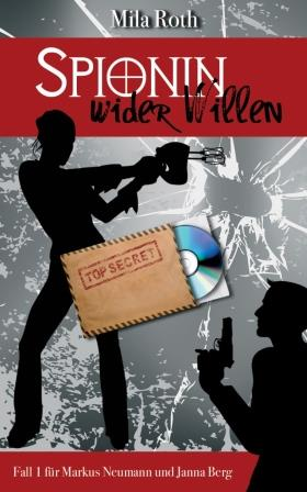 Cover Spionin wider Willen
