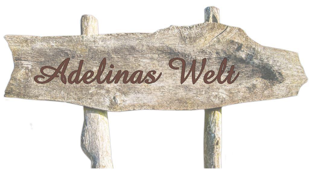 Adelinas Welt Hinweisschild
