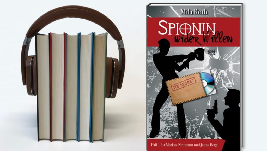 Spionin wider Willen als Hörbuch