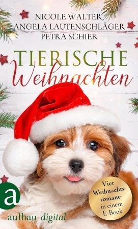 Tierische Weihnachten (Anthologie)