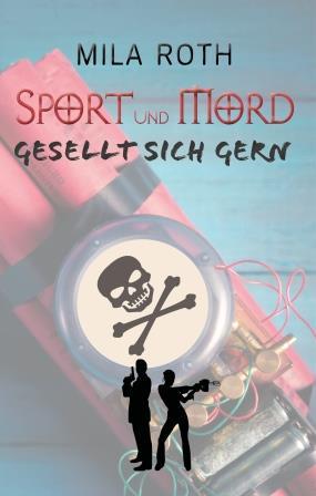 Cover Sport und Mord gesellt sich gern