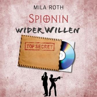 Spionin wider Willen (Hörbuch)
