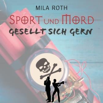 Sport und Mord gesellt sich gern (Hörbuch)
