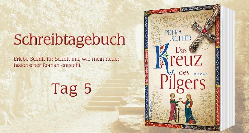"""Schreibtagebuch zu """"Das Kreuz des Pilgers"""": Tag 5"""
