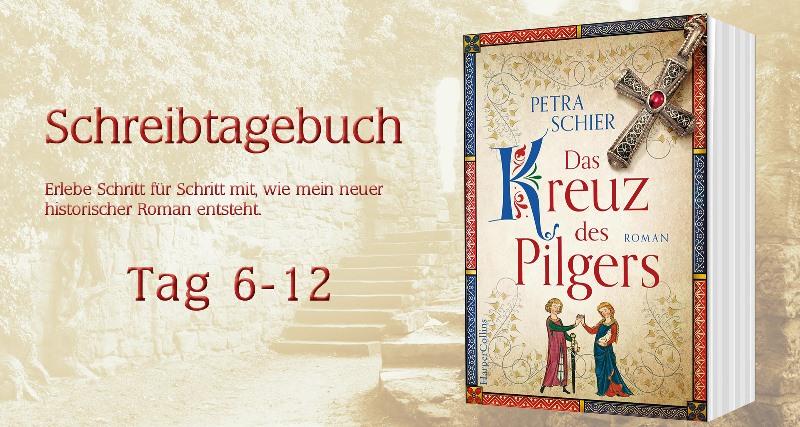 """Schreibtagebuch zu """"Das Kreuz des Pilgers"""": Tag 6-12"""