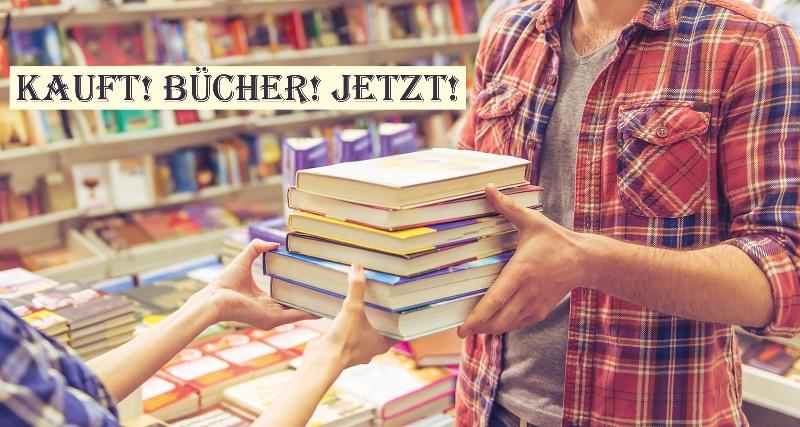 Kauft! Bücher! Jetzt! Oder: Warum Warten gefährlich sein kann.