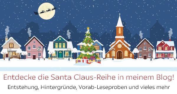 Die Santa Claus-Reihe in meinem Blog
