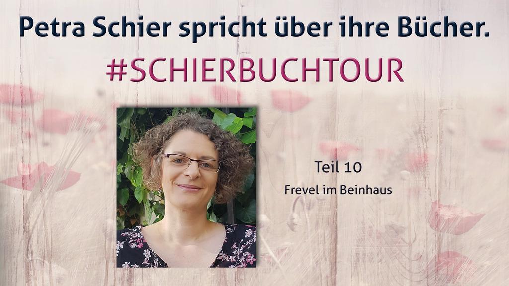 Buchtour mit Petra Schier: Teil 10 – Frevel im Beinhaus